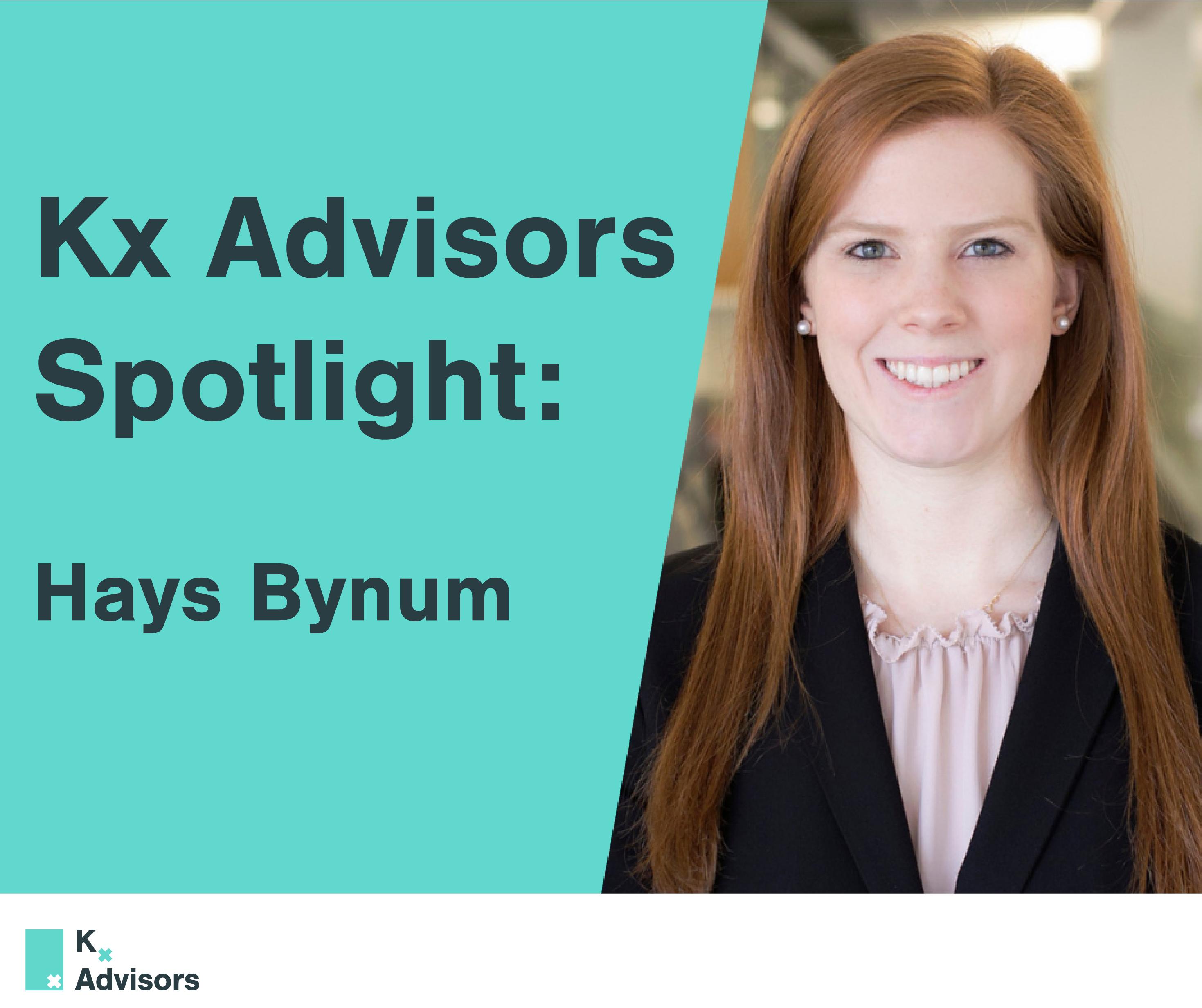 Kx Advisors Spotlight: Hays Bynum